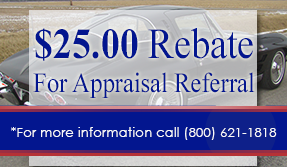 $25 Rebate for Appraisal Referral *For more information call (800) 621-1818